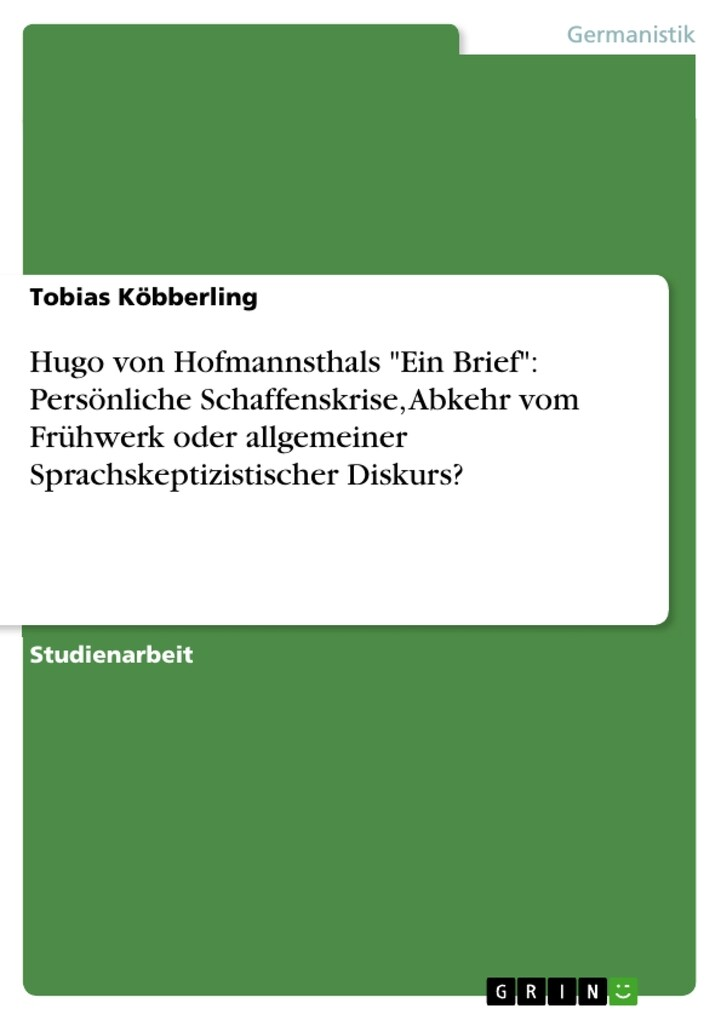Hugo von Hofmannsthals Ein Brief: Persönliche S...