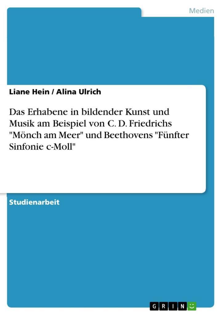 Das Erhabene in bildender Kunst und Musik am Be...