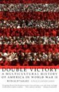 Double Victory: A Multicultural History of America in World War II als Taschenbuch