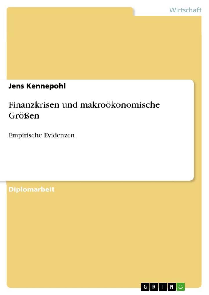 Finanzkrisen und makroökonomische Größen als eBook Download von Jens Kennepohl - Jens Kennepohl
