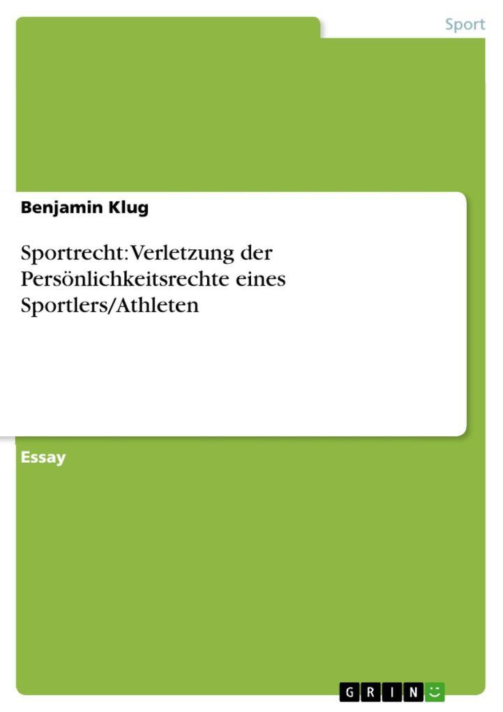 Sportrecht: Verletzung der Persönlichkeitsrecht...