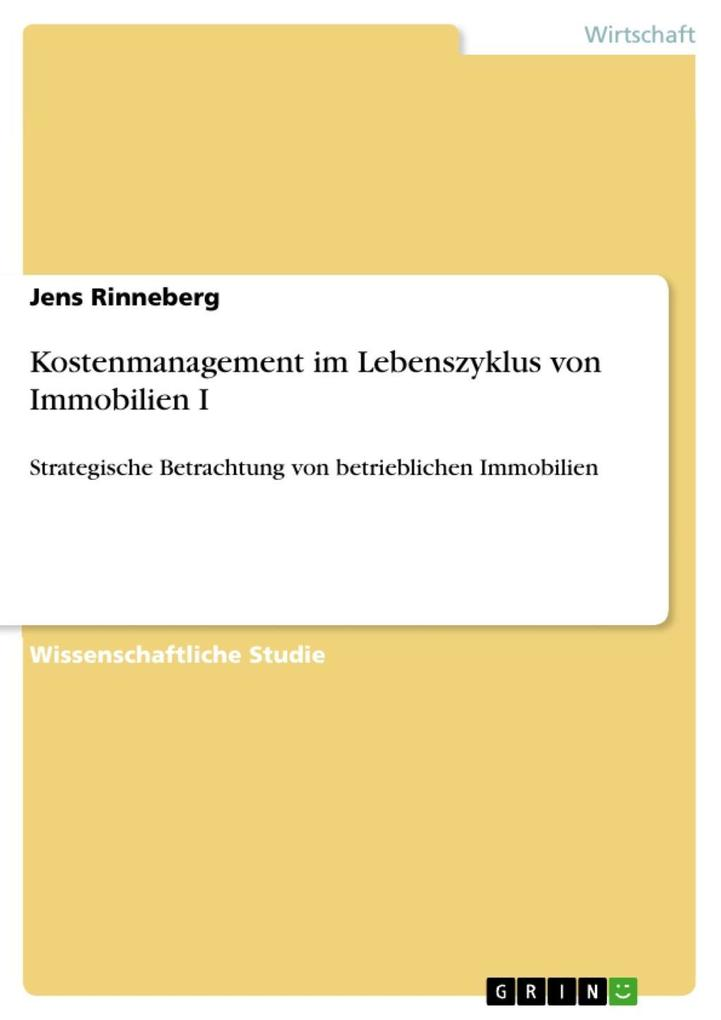 Kostenmanagement im Lebenszyklus von Immobilien I als eBook Download von Jens Rinneberg - Jens Rinneberg