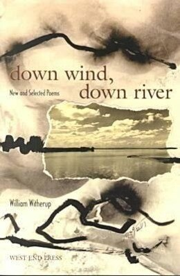 Down Wind, Down River: New and Selected Poems als Taschenbuch