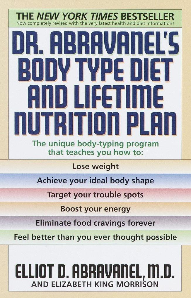 Dr. Abravanel's Body Type Diet & Lifetime Nutrition Plan als Taschenbuch