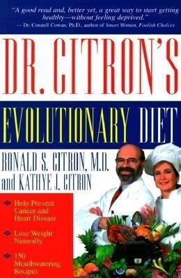 Dr. Citron's Evolutionary Diet als Taschenbuch