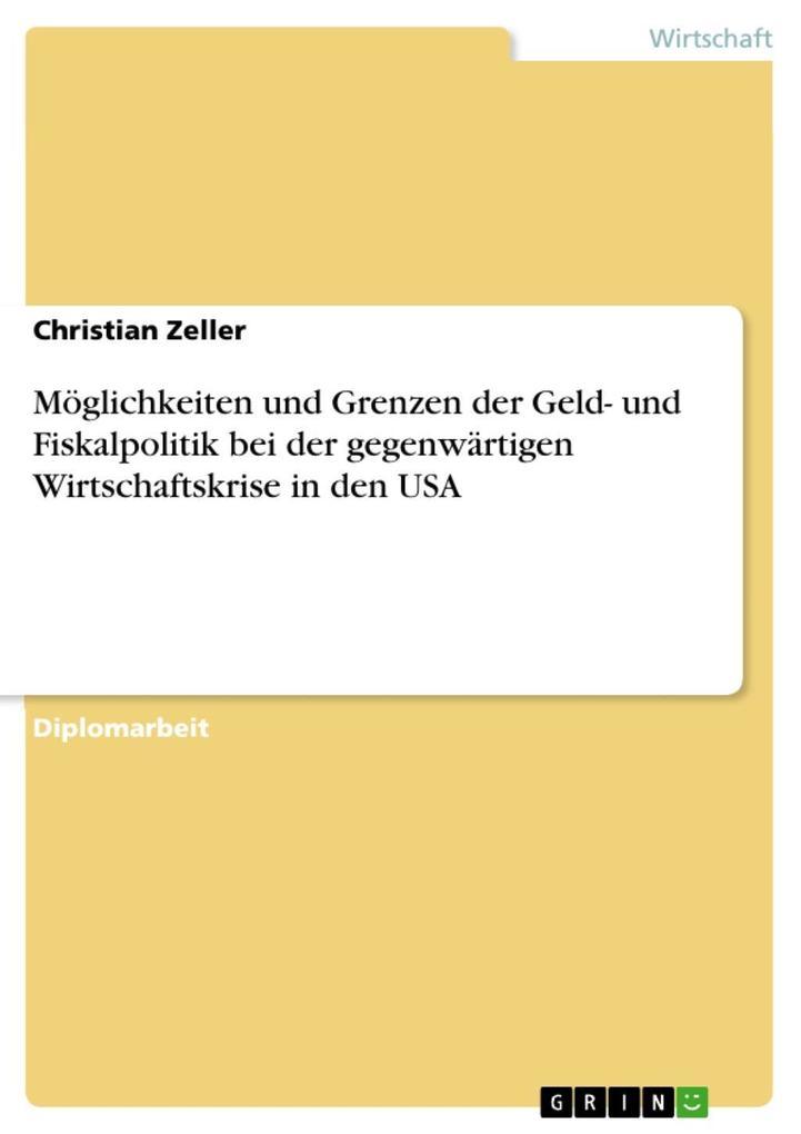 Möglichkeiten und Grenzen der Geld- und Fiskalp...