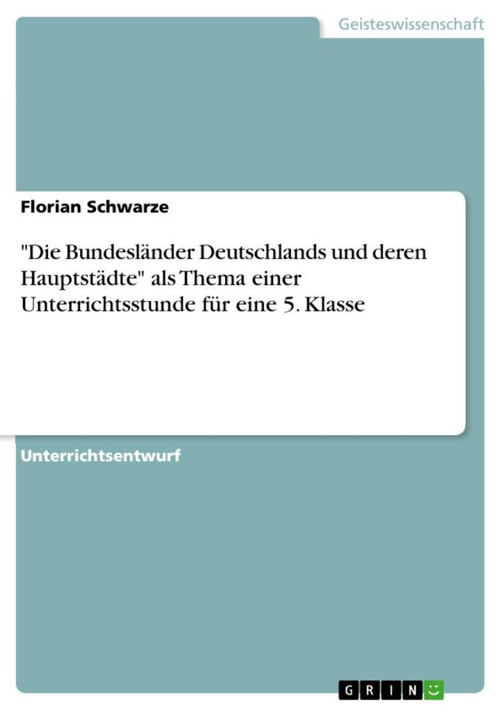 Die Bundesländer Deutschlands und deren Hauptst...