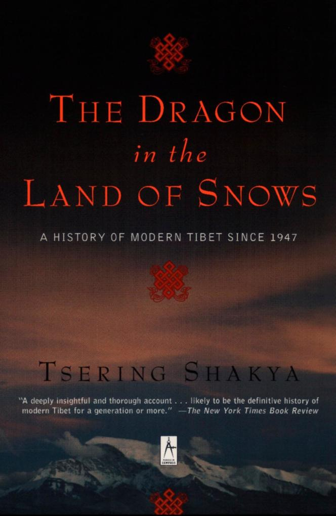 The Dragon in the Land of Snows: A History of Modern Tibet Since 1947 als Taschenbuch