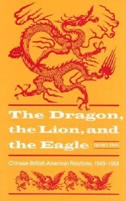 Dragon, the Lion and the Eagle als Buch (gebunden)
