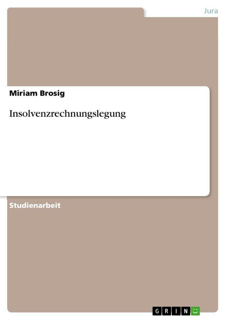 Insolvenzrechnungslegung als eBook Download von Miriam Brosig - Miriam Brosig