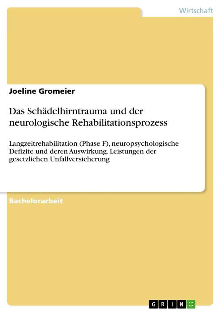 Das Schädelhirntrauma und der neurologische Reh...