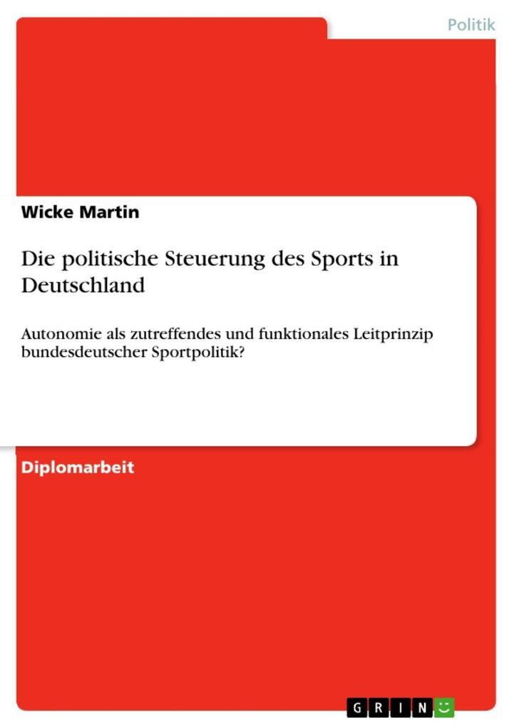 Die politische Steuerung des Sports in Deutschl...