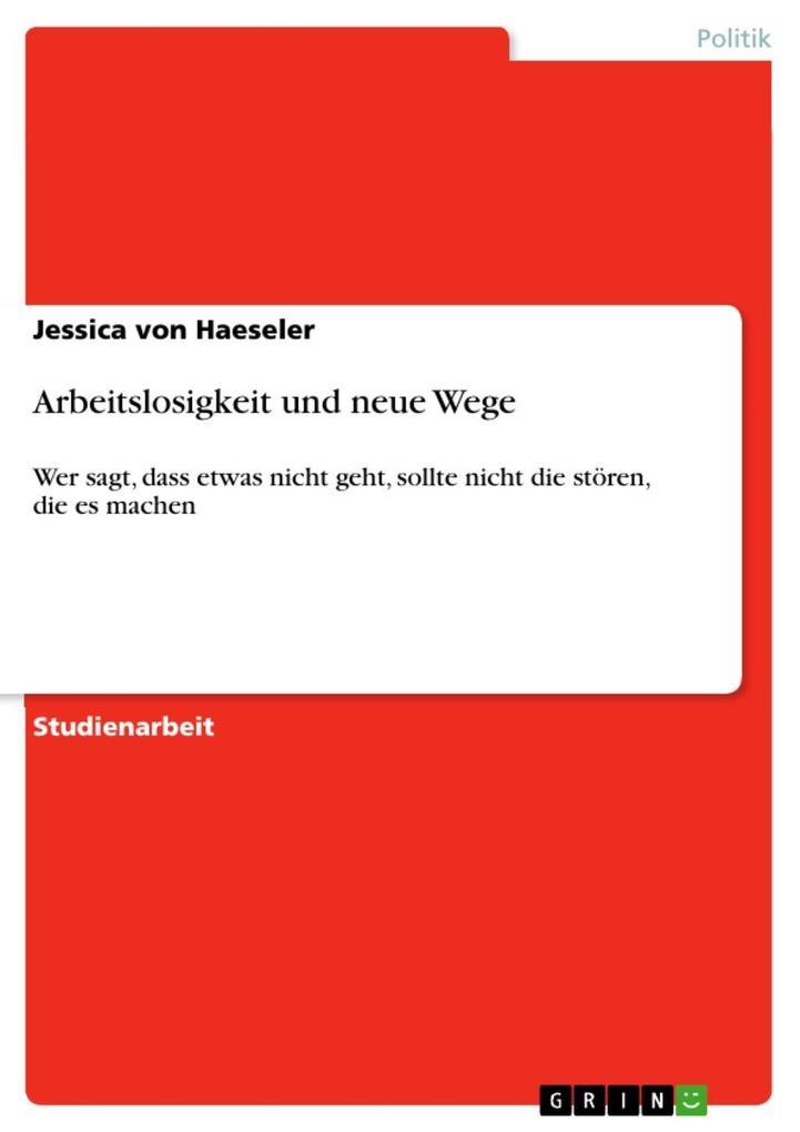 Arbeitslosigkeit und neue Wege als eBook Downlo...