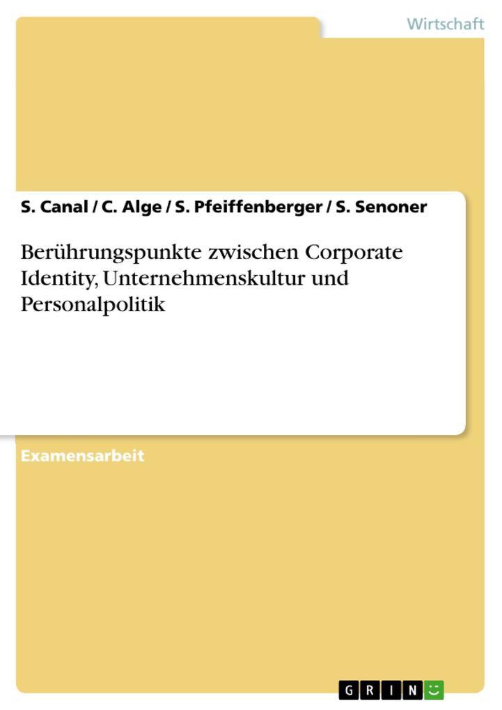 Berührungspunkte zwischen Corporate Identity, U...