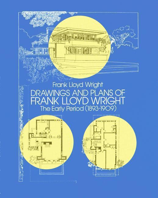 Drawings and Plans of Frank Lloyd Wright als Taschenbuch