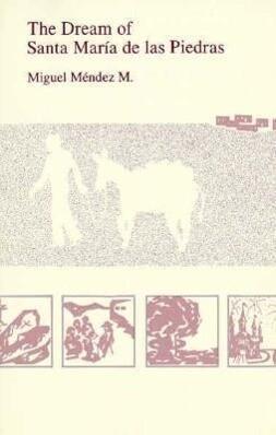 The Dream of Santa Maria de Las Piedras als Taschenbuch