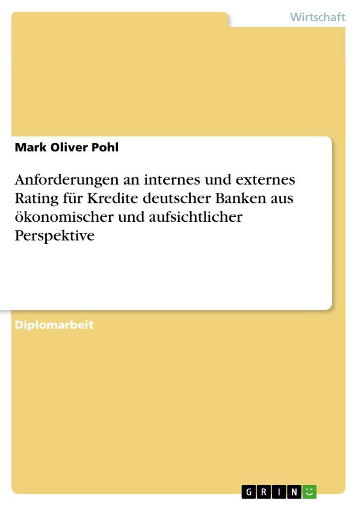 Anforderungen an internes und externes Rating f...