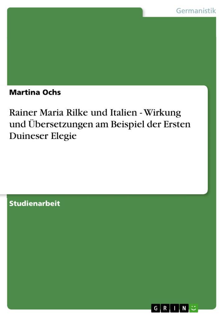 Rainer Maria Rilke und Italien - Wirkung und Üb...