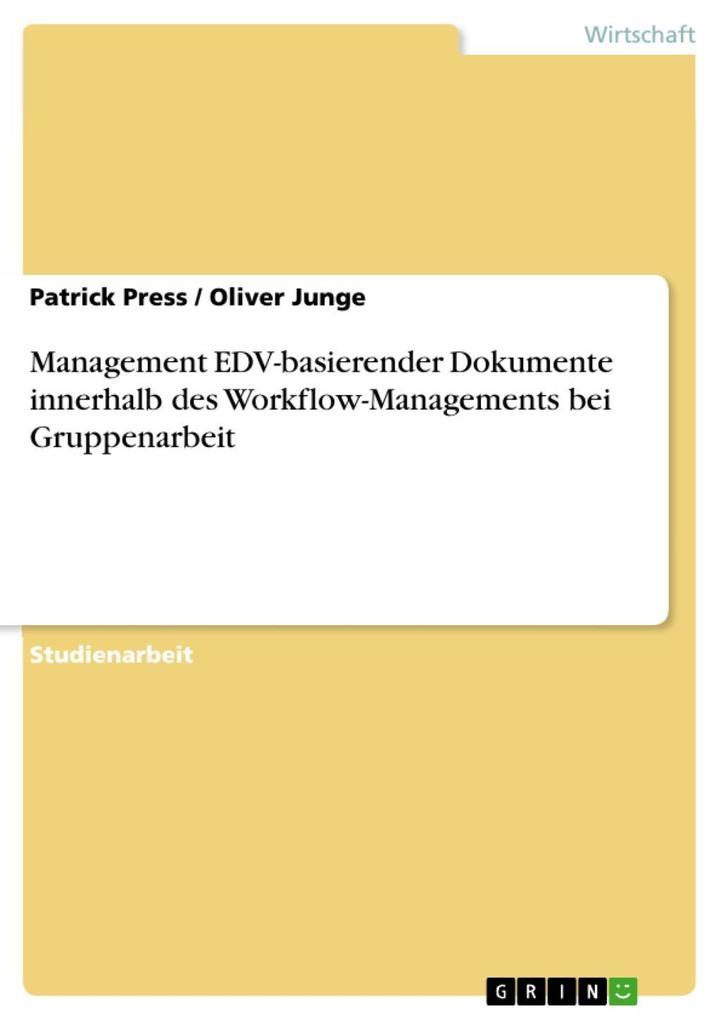 Management EDV-basierender Dokumente innerhalb ...