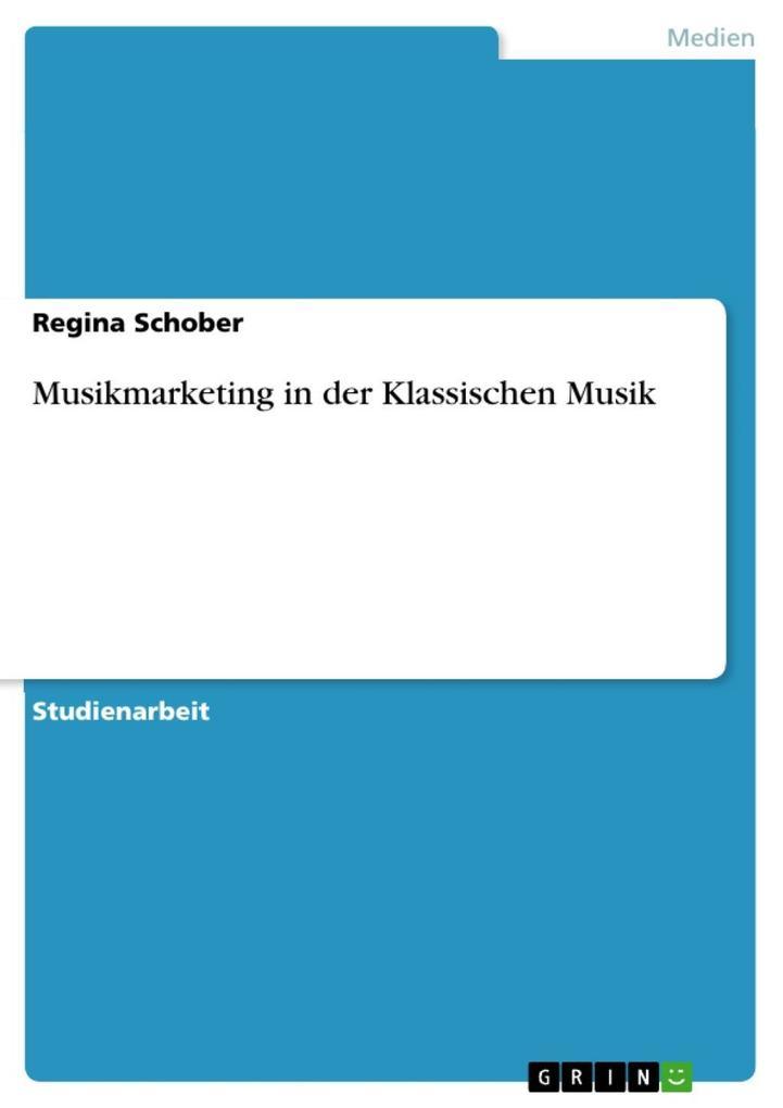 Musikmarketing in der Klassischen Musik als eBo...