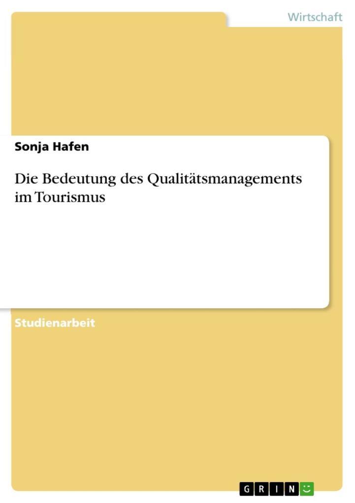 Die Bedeutung des Qualitätsmanagements im Touri...