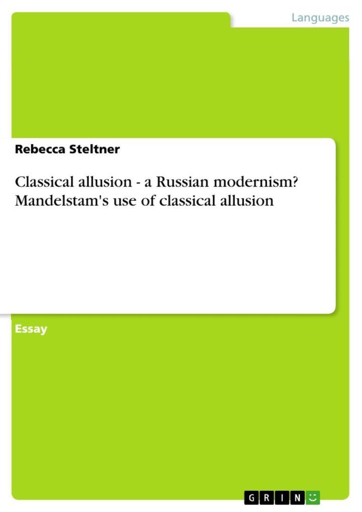 Classical allusion - a Russian modernism? Mande...