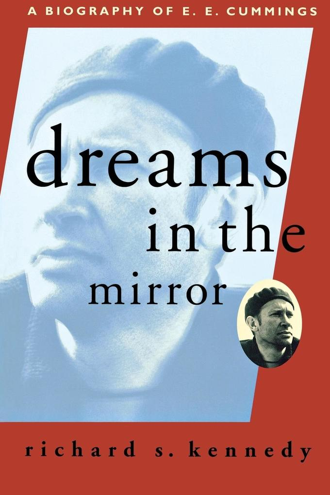 Dreams in the Mirror: A Biography of E.E. Cummings als Taschenbuch