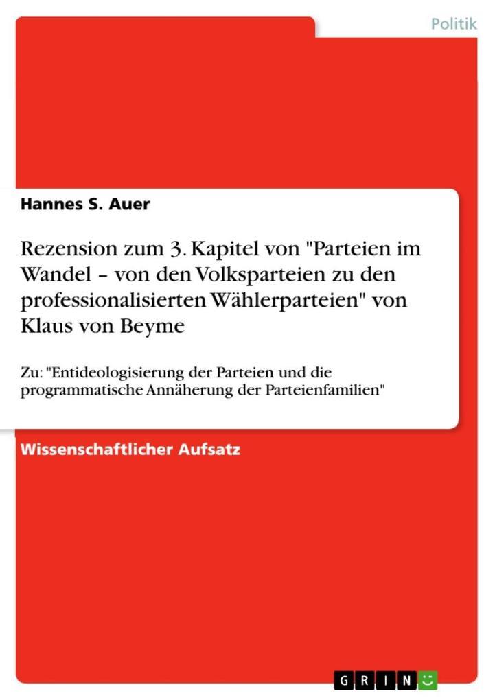 Zu: Entideologisierung der Parteien und die pro...