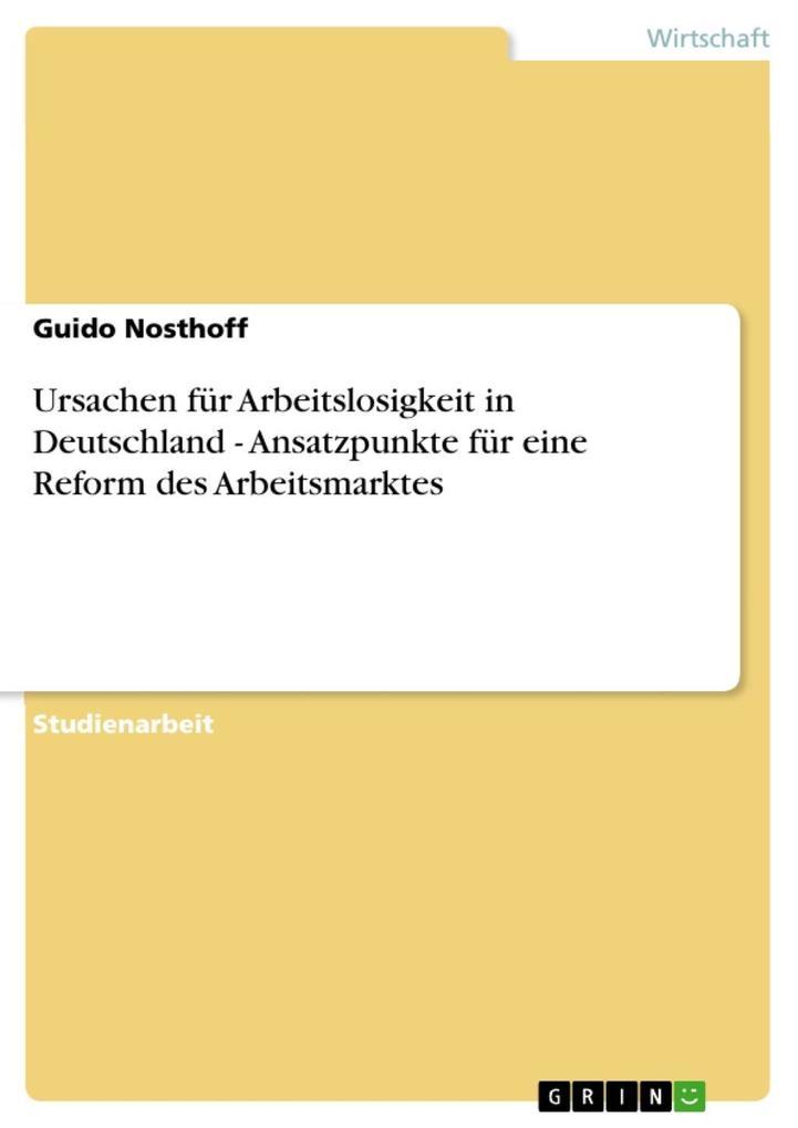 Ursachen für Arbeitslosigkeit in Deutschland - ...