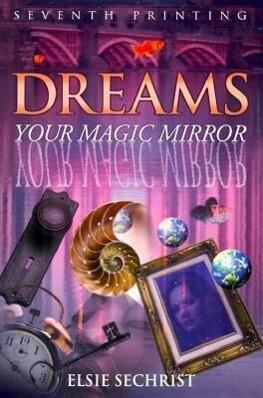 Dreams: Your Magic Mirror als Taschenbuch