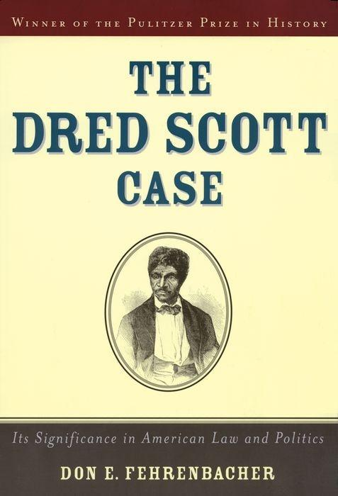 The Dred Scott Case: Its Significance in American Law and Politics als Taschenbuch