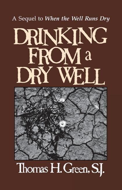 Drinking from a Dry Well als Taschenbuch