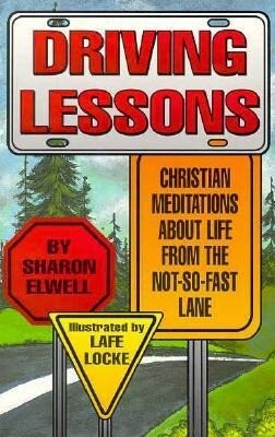 Driving Lessons: Christian Meditations about Life from the Not-So-Fast Lane als Taschenbuch