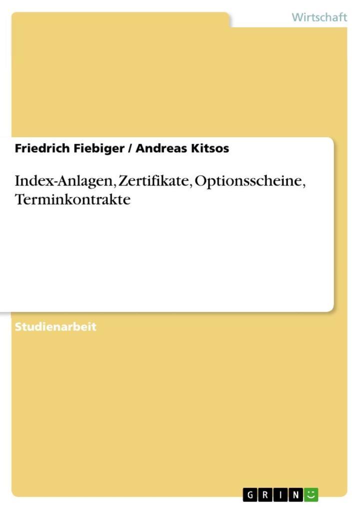 Index-Anlagen, Zertifikate, Optionsscheine, Ter...