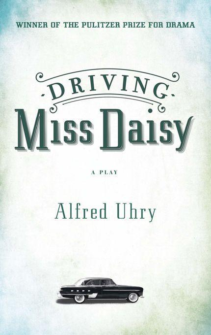 Driving Miss Daisy als Taschenbuch