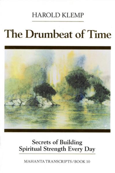 The Drumbeat of Time: Mahanta Transcripts als Taschenbuch