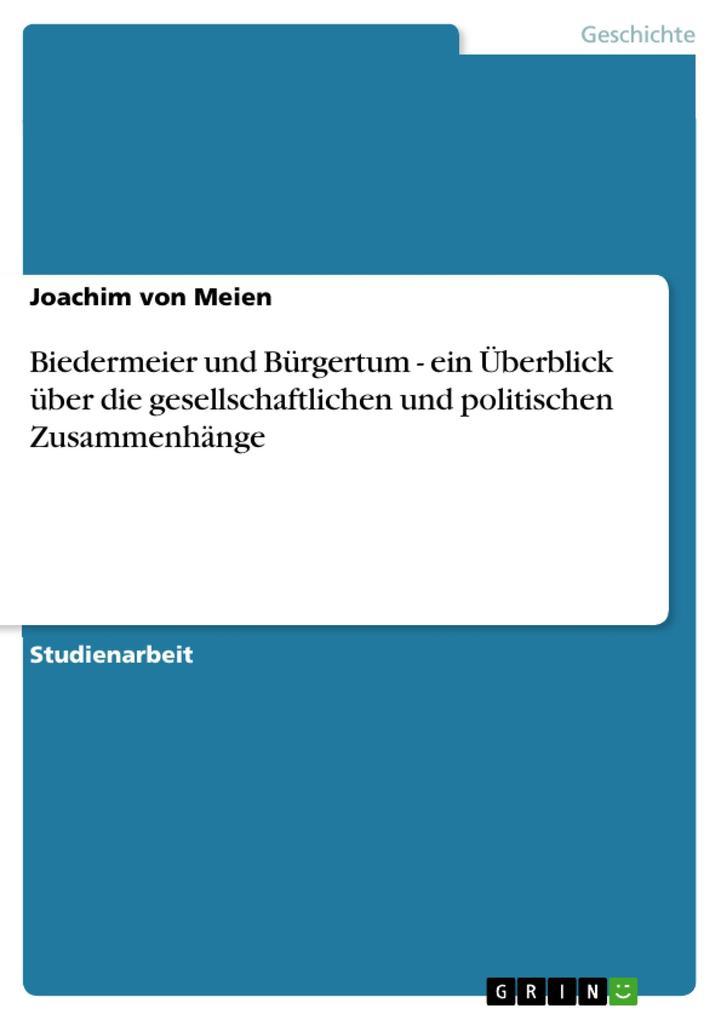 Biedermeier und Bürgertum - ein Überblick über ...
