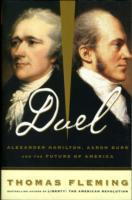 Duel: Alexander Hamilton, Aaron Burr, and the Future of America als Taschenbuch
