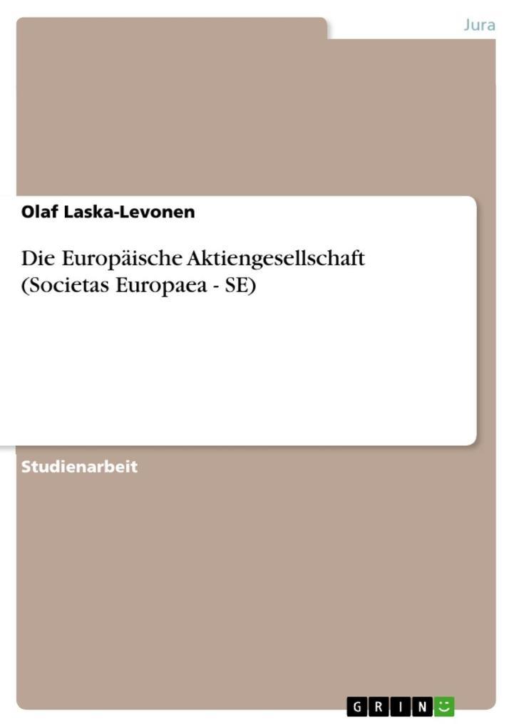 Die Europäische Aktiengesellschaft (Societas Eu...