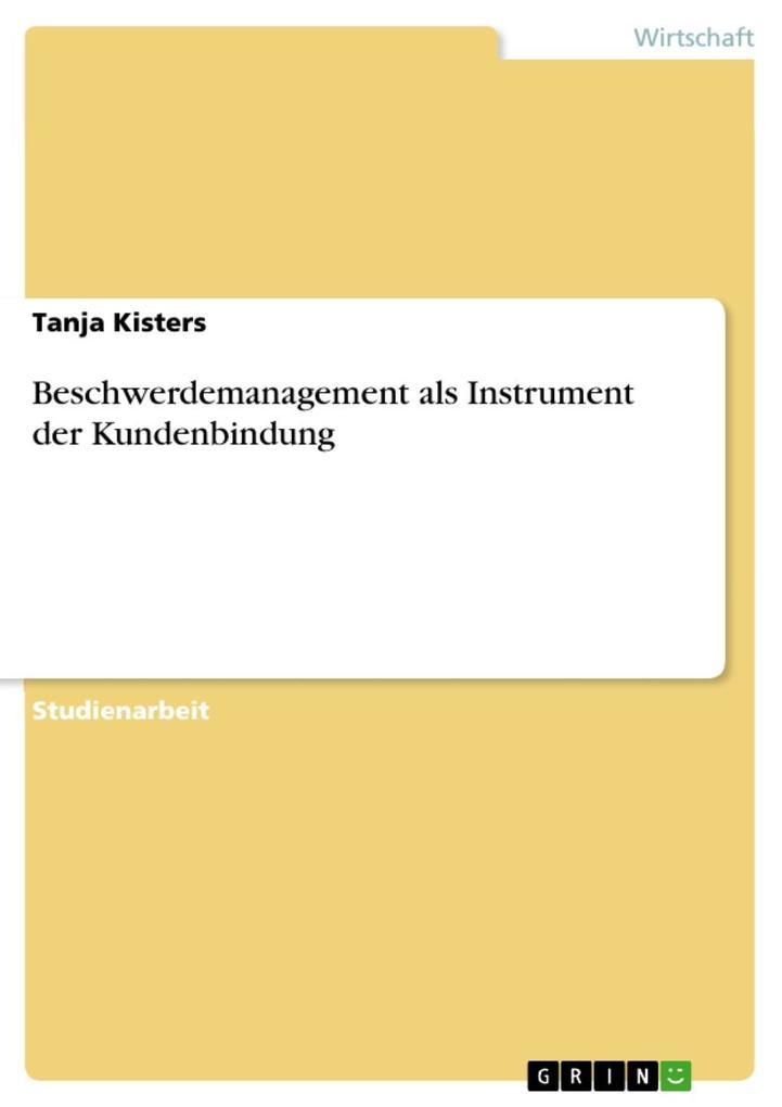 Beschwerdemanagement als Instrument der Kundenb...
