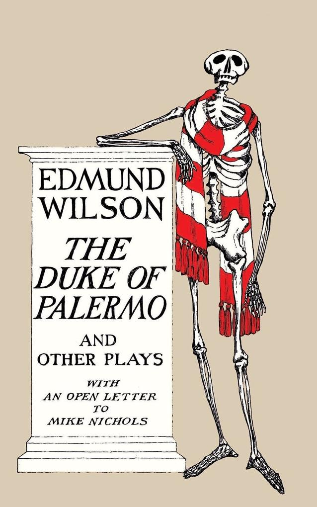 The Duke of Palermo and Other Plays: And Other Plays, with an Open Letter to Mike Nichols als Taschenbuch