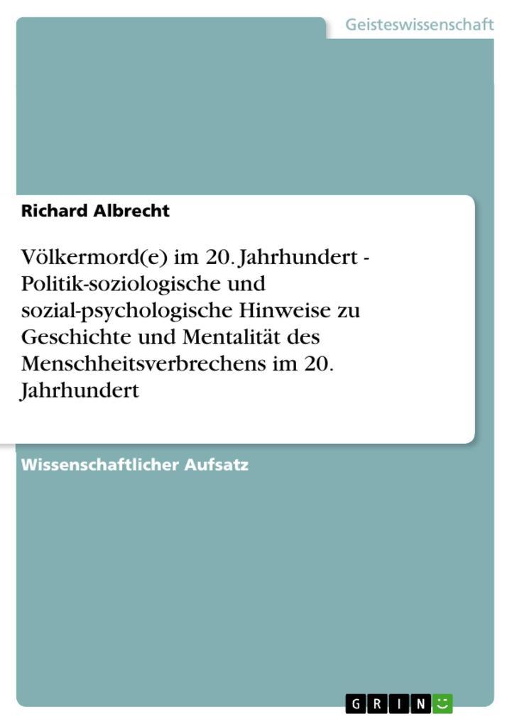 Völkermord(e) im 20. Jahrhundert - Politik-sozi...
