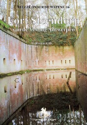 Fort Steendorp: Van de Vesting Antwerpen als Taschenbuch