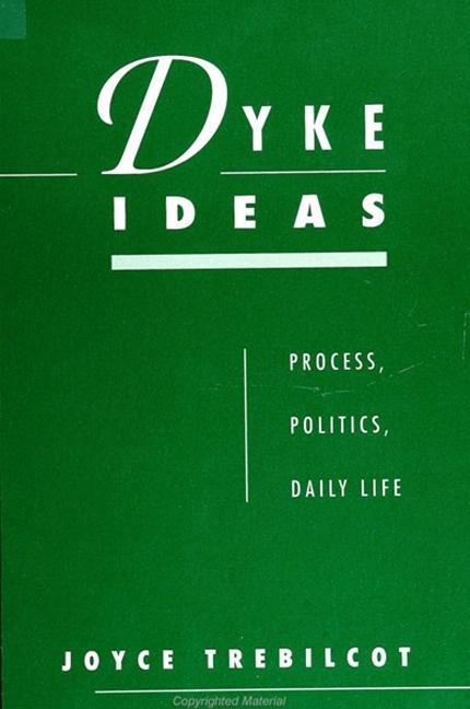 Dyke Ideas: Process, Politics, Daily Life als Taschenbuch