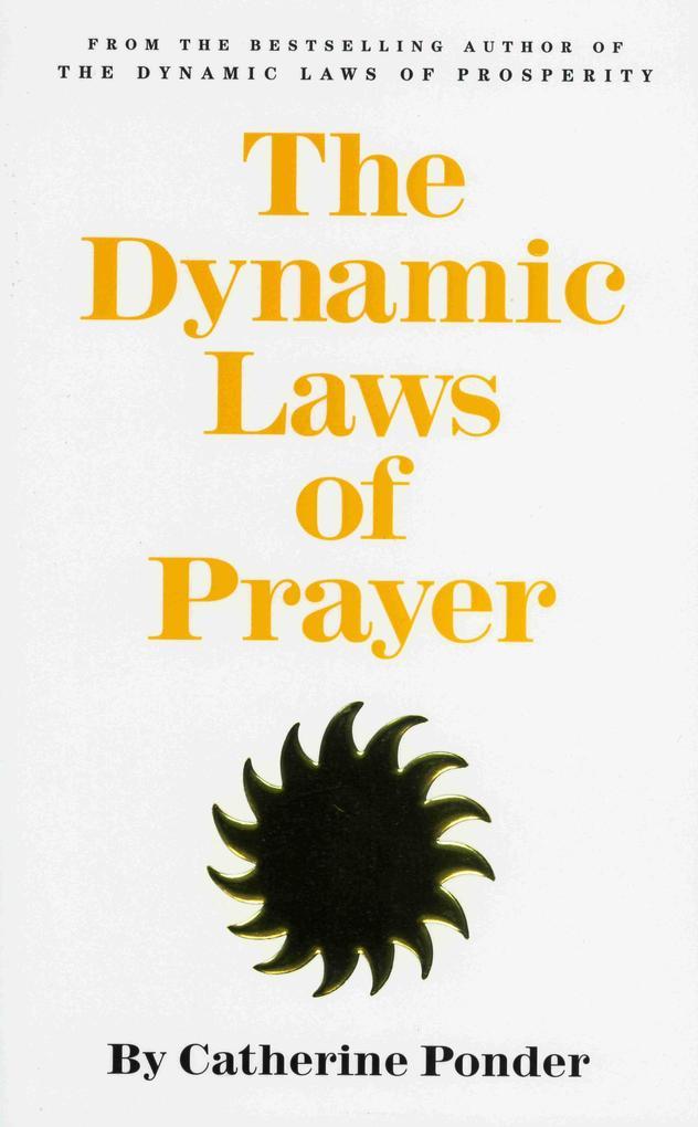The Dynamic Laws of Prayer als Taschenbuch
