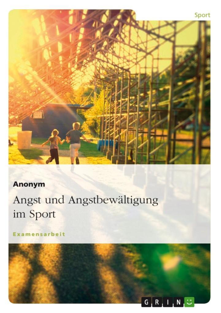 Angst und Angstbewältigung im Sport als eBook D...