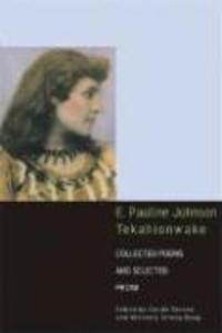 E Pauline Johnson Tekahionwake als Taschenbuch