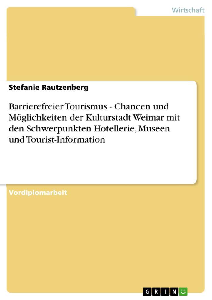 Barrierefreier Tourismus - Chancen und Möglichk...