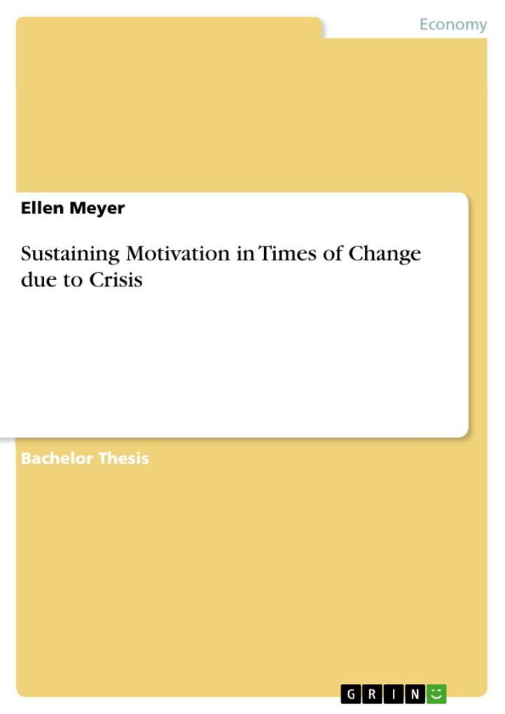 Sustaining Motivation in Times of Change due to...