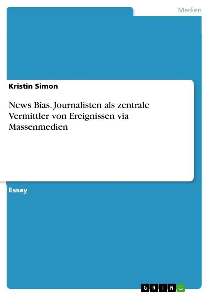News Bias als eBook Download von Kristin Simon